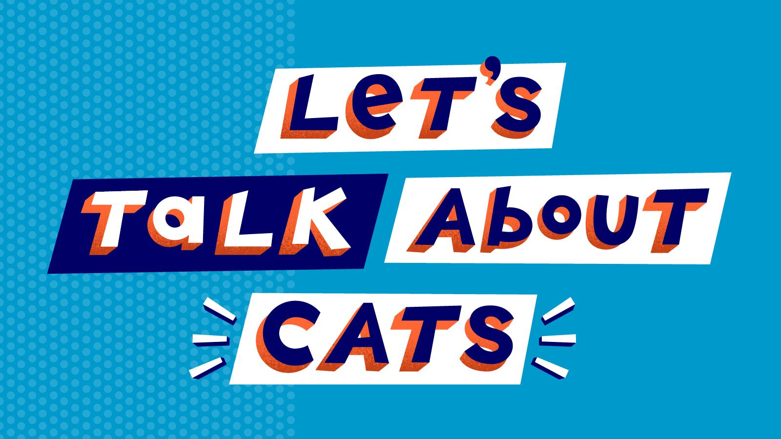 Let's Talk About Cats with Guests Carmen Lagala Muna Mire and Leslie Goshko