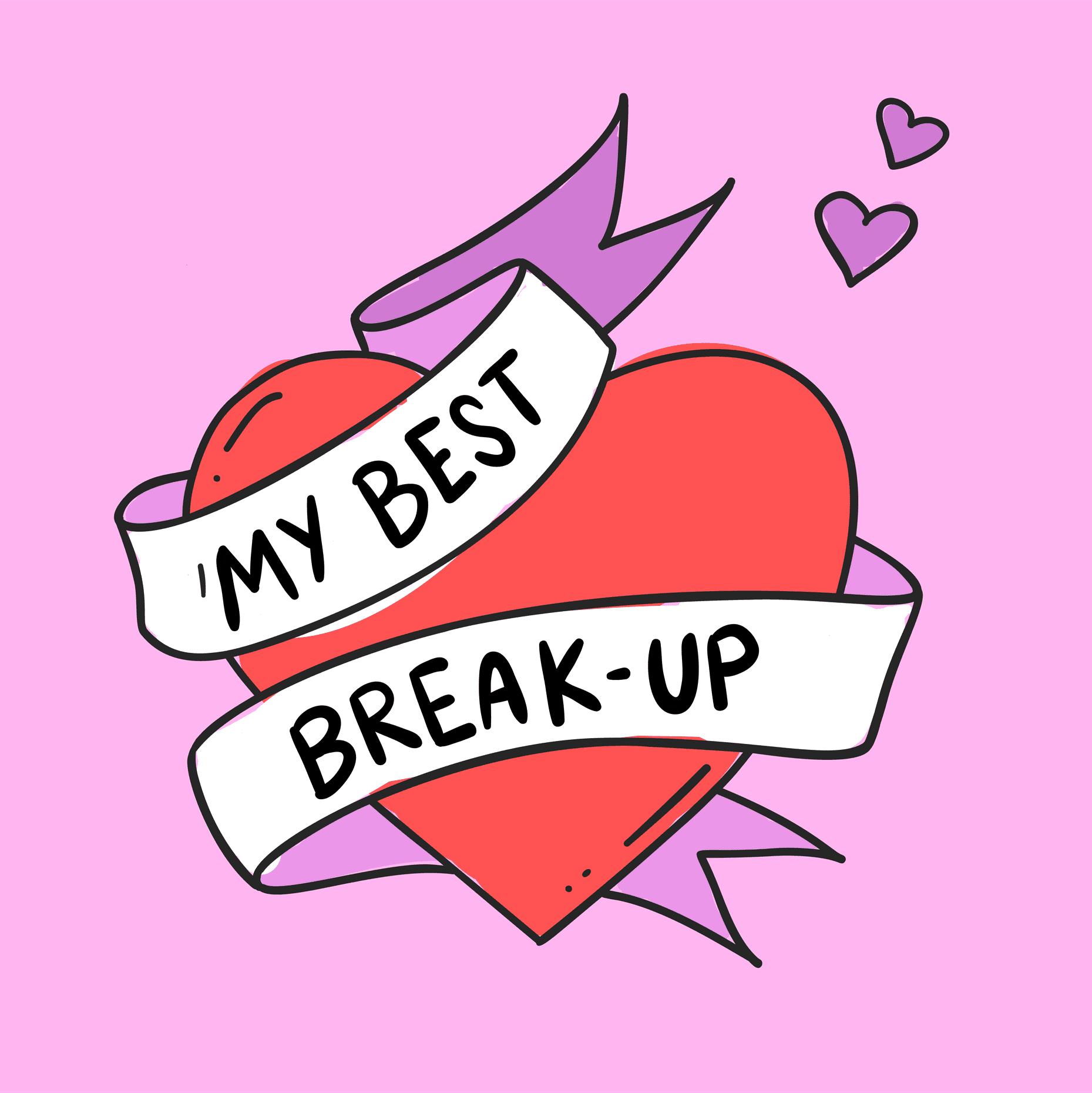 My Best Break Up