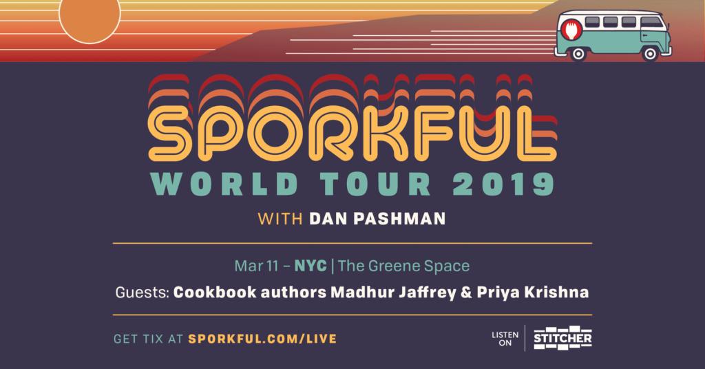 The Sporkful World Tour, with Guests Madhur Jaffrey and Priya Krishna